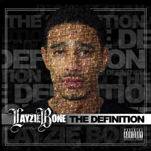 Layzie Bone – The Definition 2011